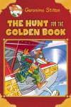 The Hunt for the Golden Book - Geronimo Stilton