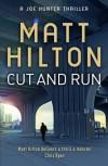 Cut and Run  - Matt Hilton