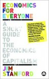Economics for Everyone: A Short Guide to the Economics of Capitalism - Jim Stanford