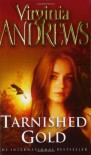 Tarnished Gold (VCA) - Virginia Andrews