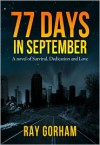 77 Days in September - Ray Gorham