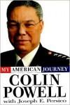 My American Journey - Colin Powell, Joseph E. Persico