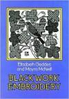 Blackwork Embroidery - Elizabeth Geddes, Moyra McNeill