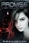 Promise (Debt Collector 7) - Susan Kaye Quinn