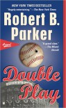 Double Play (Burke, #1) - Robert B. Parker