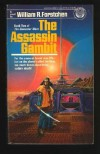 The Assassin Gambit - William R. Forstchen