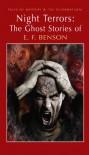 Night Terrors: The Ghost Stories of E.F. Benson - E.F. Benson