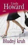 Bludný kruh - Linda Howard