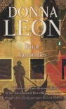 Fatal Remedies (Commisario Brunetti, # 8) - Donna Leon