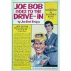 Joe Bob Goes To the Drive-In - Joe Bob Briggs