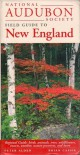 National Audubon Society Regional Guide to New England - National Audubon Society, Peter Alden