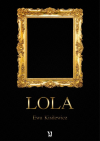 Lola - Ewa Kisilewicz