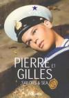 Pierre Et Gilles - Bernard Marcade, Bernard Marcade, Dan Cameron