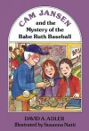 Cam Jansen and the Mystery of the Babe Ruth Baseball (#6) - David A. Adler, Susanna Natti