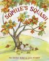 Sophie's Squash - Pat Zietlow Miller, Anne Wilsdorf