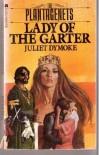 Lady of the Garter - Juliet Dymoke