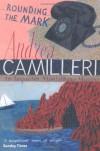 Rounding The Mark (Montalbano 7) - Andrea Camilleri