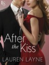 After the Kiss: The Stiletto Series - Lauren Layne