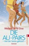 Die Au-Pairs Von der Sonne geküsst - Melissa de la Cruz