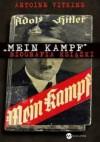 Mein Kampf. Biografia książki - Antoine Vitkine