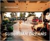 Suburban Dreams - Robert Evren, Christoph Tannert, Robert Evren