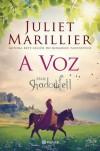 A Voz - Juliet Marillier