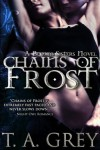 Chains of Frost - T.A. Grey