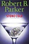 Stone Cold  - Robert B. Parker
