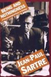Being and Nothingness: An Essay in Phenomenological Ontology - Jean-Paul Sartre, Hazel Estella Barnes, Hazel Barnes