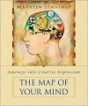 The Map of Your Mind: Journeys into Creative Expression - Maureen Jennings