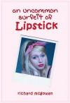 An Uncommon Surfeit of Lipstick - Richard  McGowan