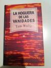 La hoguera de las vanidades - Tom Wolfe