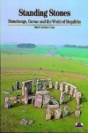 Standing Stones: Stonehenge, Carnac And The World Of Megaliths - Jean-Pierre Mohem