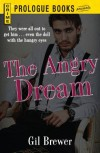 The Angry Dream (Prologue Crime) - Gil Brewer