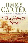 The Hornet's Nest - Jimmy Carter
