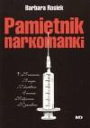 Pamiętnik narkomanki - Barbara Rosiek