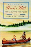 Return to Hawk's Hill: Sequel to the Newbery Honor-Winning Incident at Hawk's Hill - Allan W. Eckert