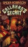 Callahan's Secret - Spider Robinson