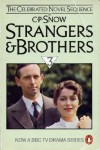 Strangers and Brothers Omnibus: Volume 3 - C.P. Snow