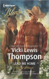 Lead Me Home  - Vicki Lewis Thompson