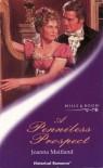 A Penniless Prospect (Mills & Boon Historical, #742) - Joanna Maitland