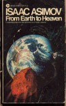 From Earth to Heaven - Isaac Asimov