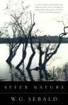 After Nature - W.G. Sebald, Michael Hamburger