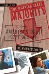 The Working Class Majority: America's Best Kept Secret - Michael Zweig
