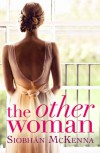The other woman - Siobhan  McKenna