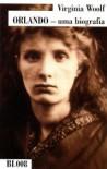 Orlando — uma biografia (BI.008) - Virginia Woolf, Ana Luísa Faria