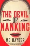 The Devil of Nanking: A Novel - Mo Hayder