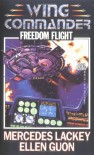 Freedom Flight - Mercedes Lackey, Ellen Guon