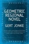 Geometric Regional Novel - Gert Jonke