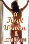 A Kept Woman - Daryl Devor